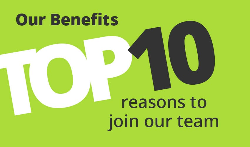 Top 10 Reasons to Join Our Team